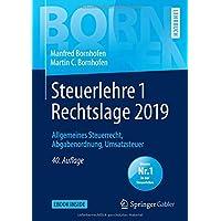 Steuerlehre 1 Rechtslage 2019: Allgemeines Steuerrecht, Abgabenordnung, Umsatzsteuer (Bornhofen Steuerlehre 1 LB)