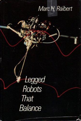 Legged Robots That Balance (Artificial Intelligence) ()
