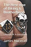 Search : The New Age of Biking & Brotherhood: Lifestyle At A Crossroads