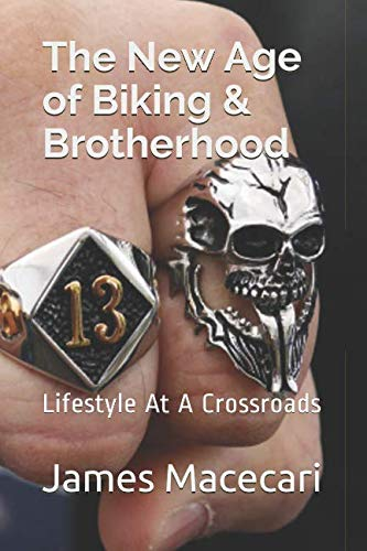 The New Age of Biking & Brotherhood: Lifestyle At A Crossroads