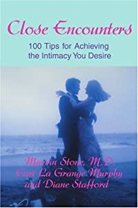 Close Encounters: 100 Tips for Achieving the Intimacy You Desire by Marvin Stone (2001-04-29)