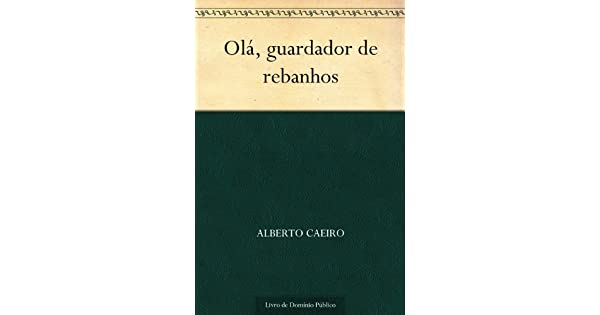 Olá, guardador de rebanhos (Portuguese Edition)