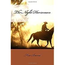The Night Horseman Max Brand