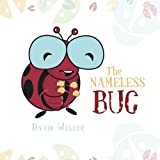 The Nameless Bug, David Weller, 1479763217