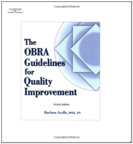 The OBRA Guidelines For Quality Improvement by Brand: Cengage Learning