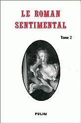 Le Roman sentimental, tome 2