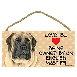 """SJT ENTERPRISES, INC. Love is Being Owned by an English Mastiff 5"""" x 10"""" MDF Wood Sign (SJT60535) 10"""