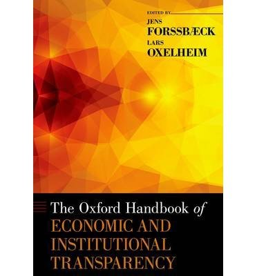 [(The Oxford Handbook of Economic and Institutional Transparency)] [Author: Jens Forssbaeck] published on (October, 2014) pdf
