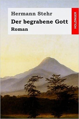 Der begrabene Gott (German Edition)
