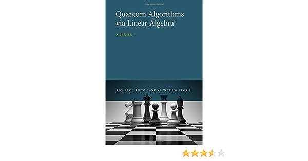 Quantum Algorithms via Linear Algebra: A Primer (The MIT