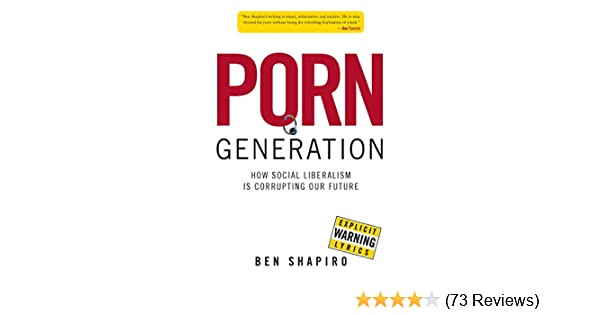 Back To The Future Porn Fanfic - Porn Generation: How Social Liberalism Is Corrupting Our Future