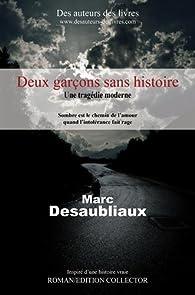 Deux garçons sans histoire par Marc Desaubliaux