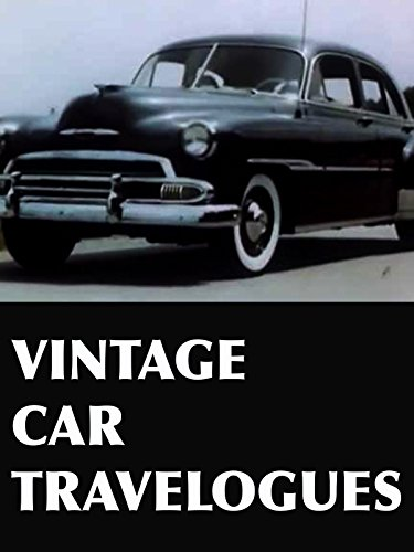 Vintage Car Travelogues