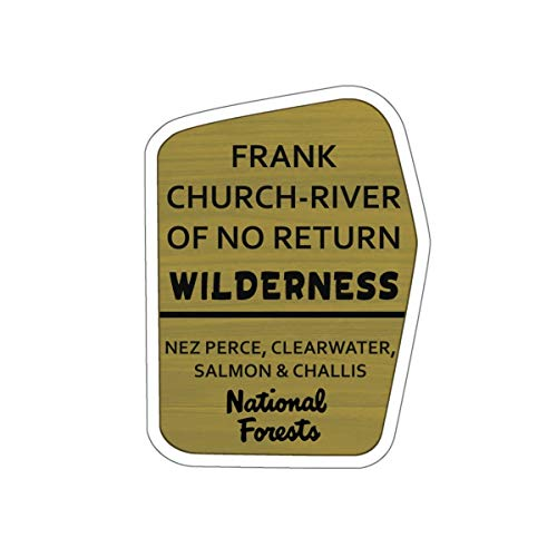 (Frank Church - River of No Return Wilderness Trail Sign Vinyl Sticker - ID Decal for Car, Laptop, and Water Bottle)
