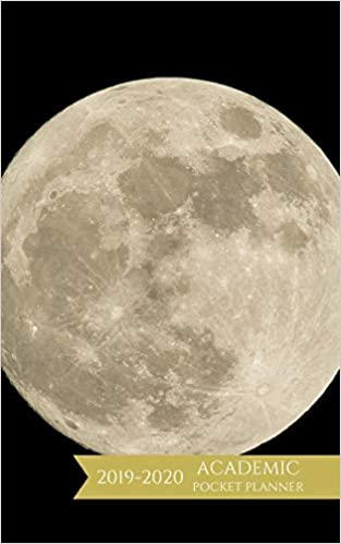 Academic Pocket Planner 2019-2020: Moon Theme Weekly and ...