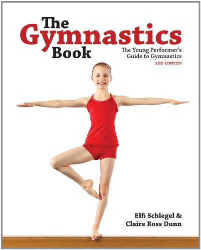 The Gymnastics Book: The Young Performer's Guide to Gymnastics