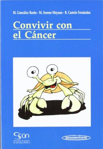 Convivir Con Cancer (Spanish Edition) - Gonzalez