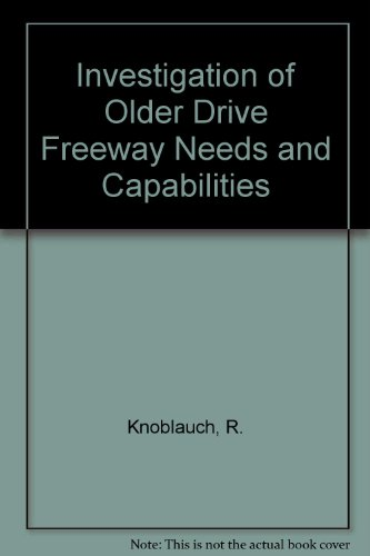 Investigation of Older Drive Freeway Needs and Capabilities