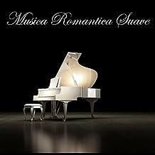 Musica Romantica Suave – Musica Piano Clasica para los Amantes