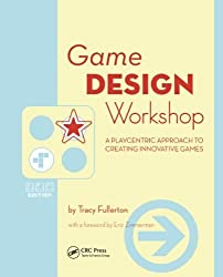 [ [ [ Game Design Workshop: A Playcentric Approach to Creating Innovative Games[ GAME DESIGN WORKSHOP: A PLAYCENTRIC APPROACH TO CREATING INNOVATIVE GAMES ] By Fullerton, Tracy ( Author )Feb-22-2008 Paperback