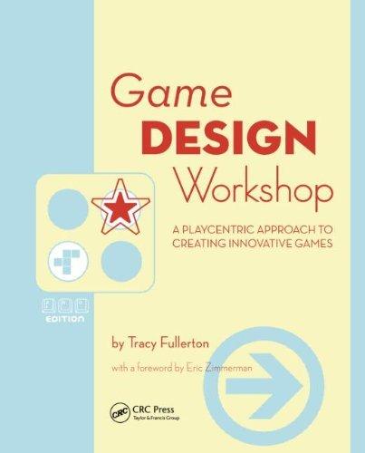 Game Design Workshop by Elsevier Science Ltd