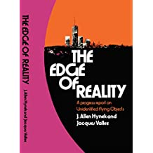 The Edge of Reality: A Progress Report on Unidentified Flying Objects