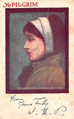 Ye Pilgrim Priscilla AS Burbank Artist Signed Vintage Postcard JE359512