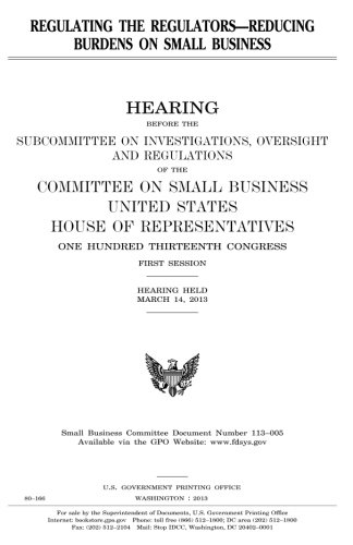 - Regulating the regulators--reducing burdens on small business