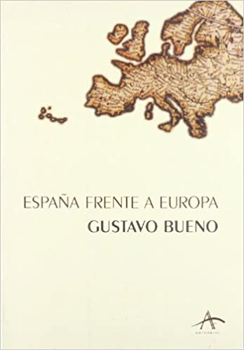 España frente Europa: Amazon.es: Bueno, Gustavo: Libros