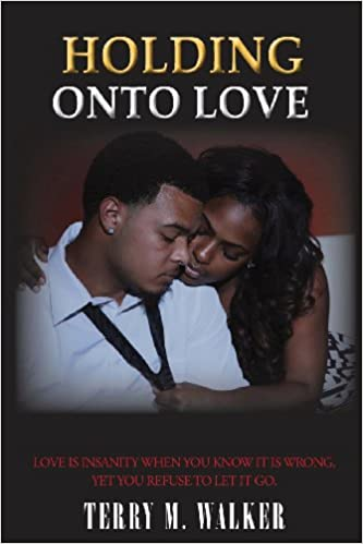 Terry Michele Walker - Holding Onto Love