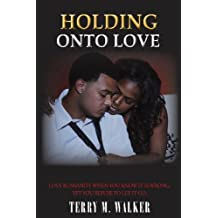 Holding Onto Love