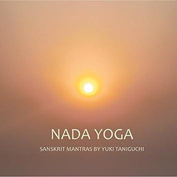Yuki Taniguchi - Nada Yoga: Sanskrit Mantras by Yuki ...