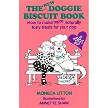 The New Doggie Biscuit Book