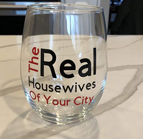 Set of 4 Real Housewives Stemless Wine Glass. Large 21 ounce glass. Funny. Birthday. Girls Night. ()