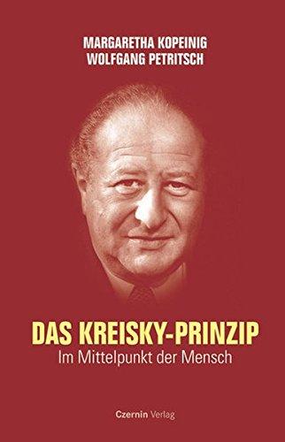 Das Kreisky-Prinzip: Im Mittelpunkt der Mensch
