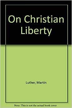 Book On Christian Liberty