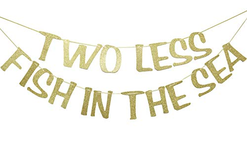 Two Less Fish in The Sea Banner Sign Garland Gold Glitter for Engagement Bridal Shower Wedding Bachelorette Decorations Nautical Theme Decor Photo Booth -
