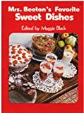 Mrs. Beeton's Favorite sweet dishes