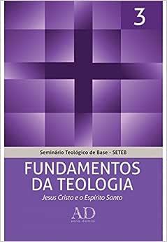 SETEB - Vol. 3 - Fundamentos da teologia