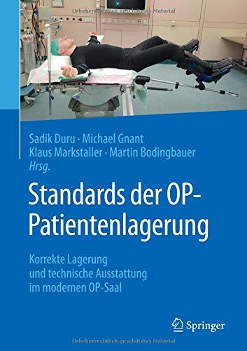Standards der OP-Patientenlagerung: Korrekte Lagerung und technische Ausstattung im modernen OP-Saal