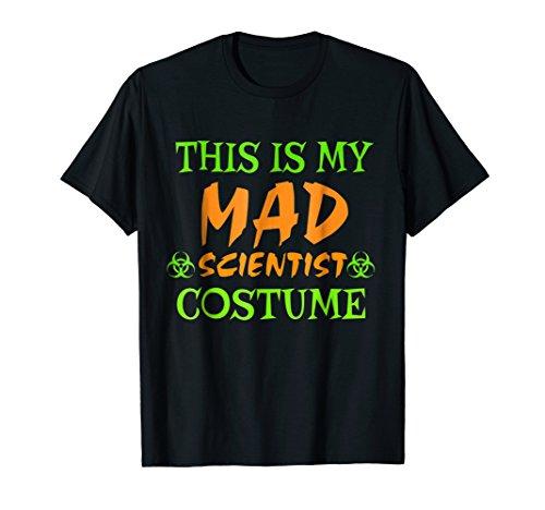 Mad Scientist Halloween Costume Shirt