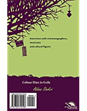 Colour Dies in Exile / Marge Rang Dar Ghorbat: Interview collection