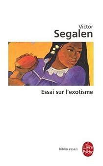 Essai sur l'exotisme par Segalen