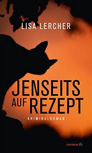 Jenseits auf Rezept: Kriminalroman (HAYMON TASCHENBUCH)