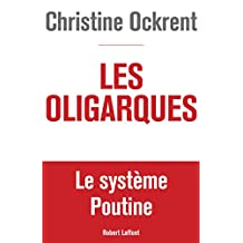 Les Oligarques (French Edition)