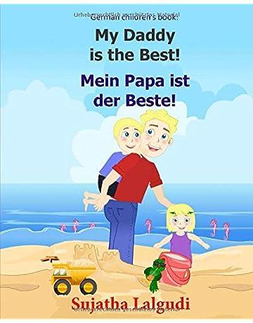 German children's book: My Daddy is the Best  Mein Papa ist der