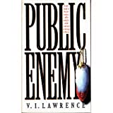Public Enemy, V. Lawrence, 0671895613