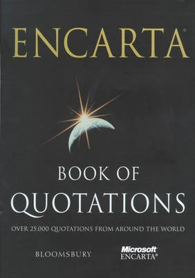 Download [Encarta Book of Quotations: 25,000 Quotations from Around the World: 25,000 Quotations from Around the World] (By: Bill Swainson) [published: October, 2000] ebook