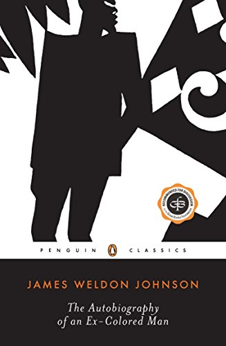 The Autobiography of an Ex-Colored Man (Penguin Twentieth Century Classics)