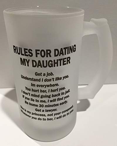 Frosted Glass Beer Mug Stein Custom 16oz Rules for Dating My Daughter (Glass Frosted Stein)